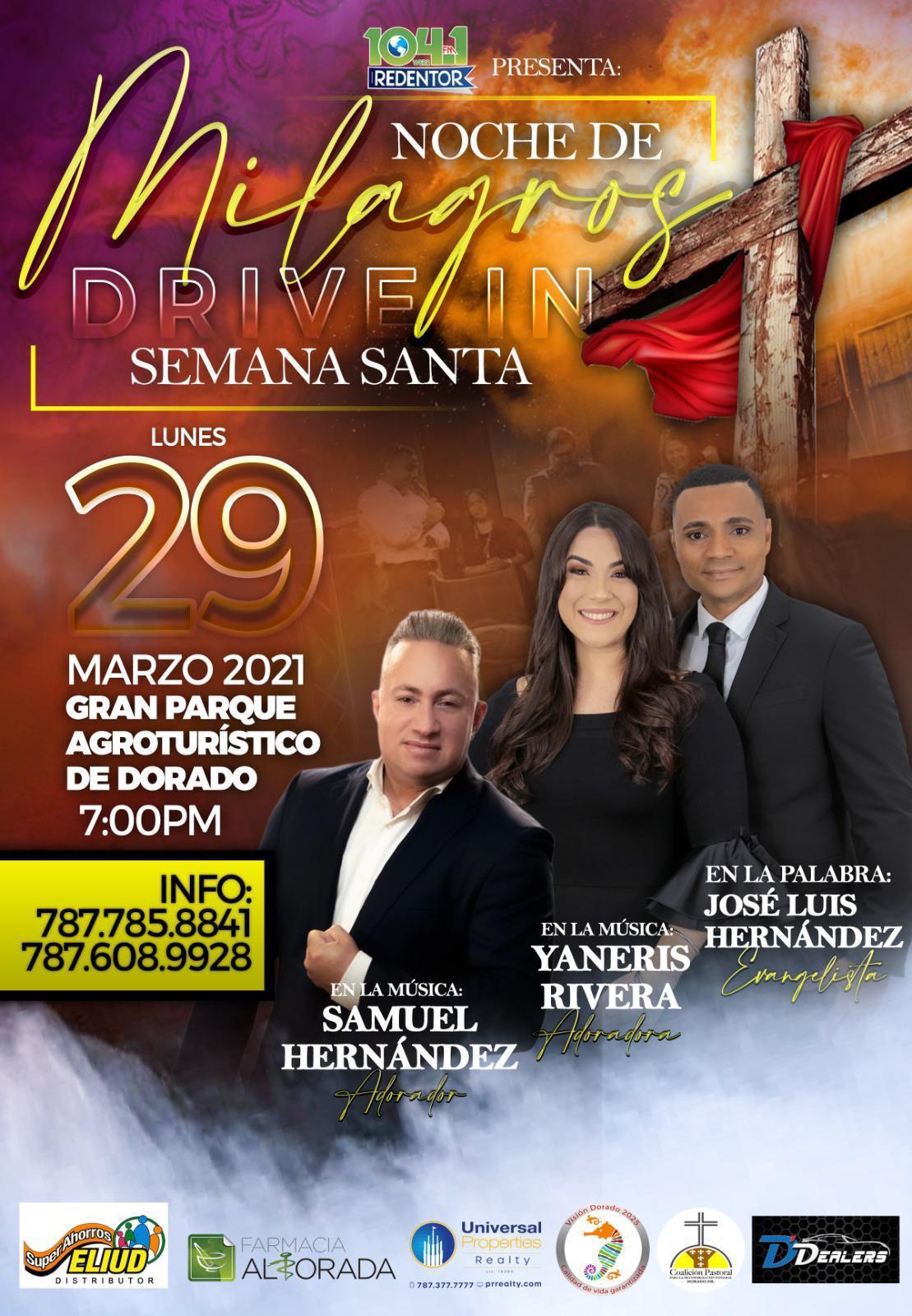 Noche de Milagros Drive-in Semana Santa - 104.1 Redentor